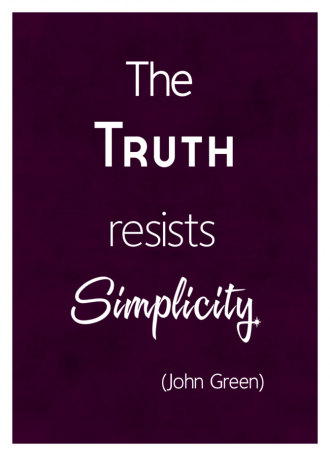 The Truth Resists Simplicity